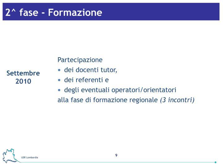 2^ fase - Formazione