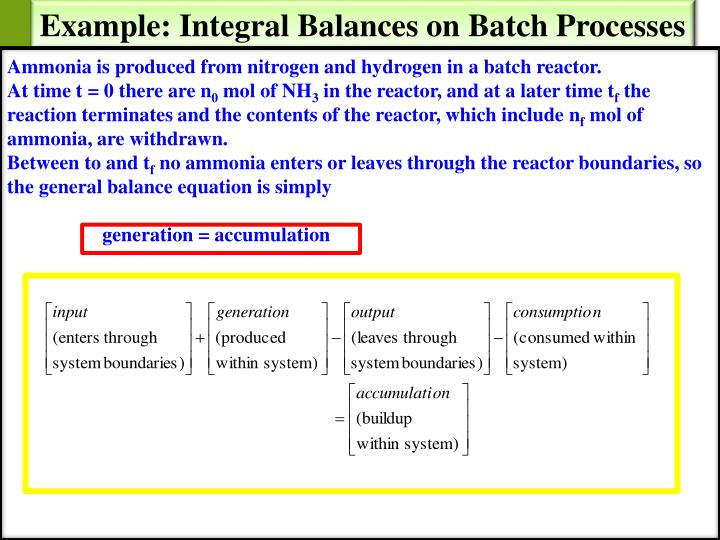 Example: Integral Balances on Batch Processes