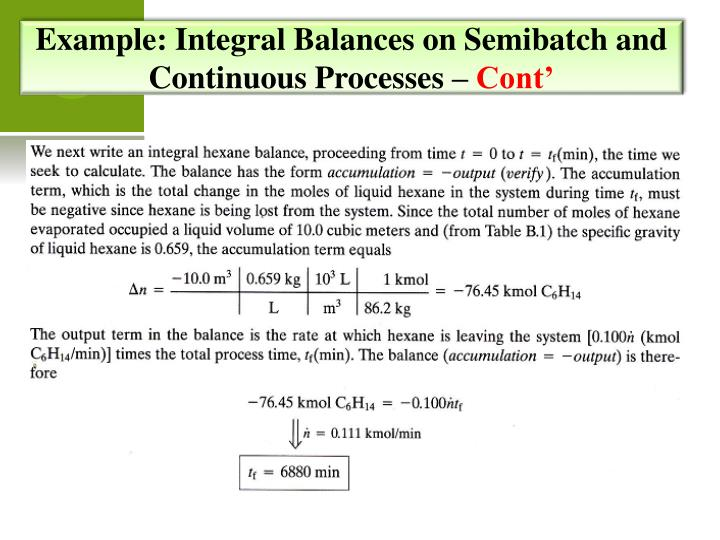 Example: Integral Balances on