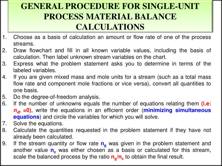 GENERAL PROCEDURE FOR SINGLE-UNIT PROCESS MATERIAL BALANCE CALCULATIONS