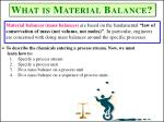 what is material balance