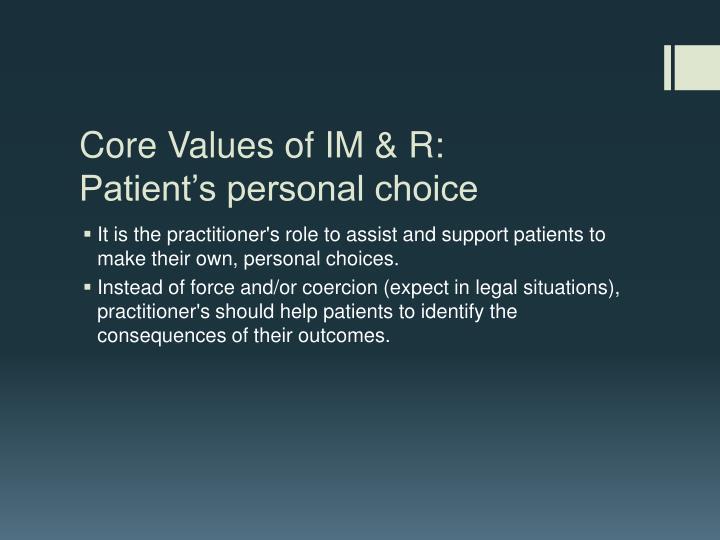 Core Values of IM & R:
