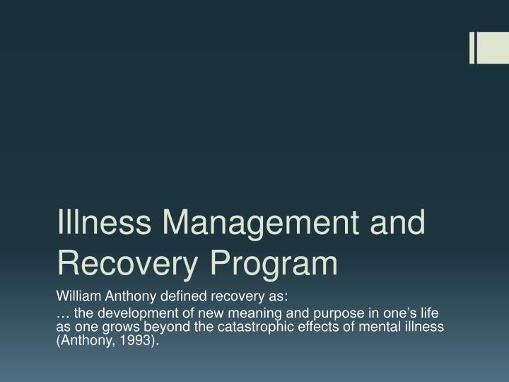 Illness management and recovery program
