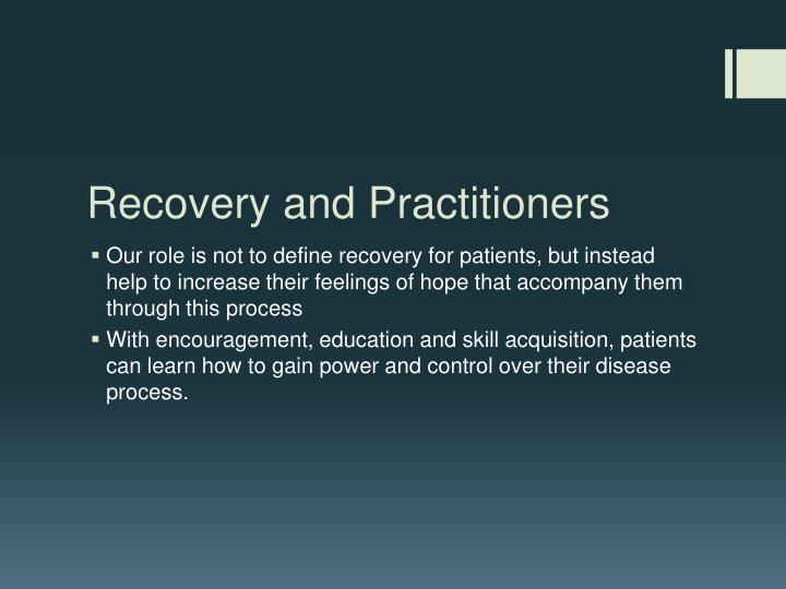 Recovery and Practitioners