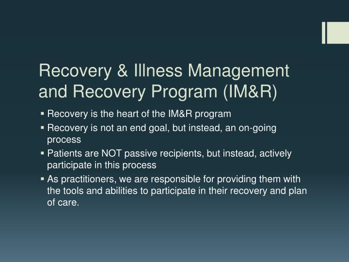 Recovery & Illness Management and Recovery Program (IM&R)