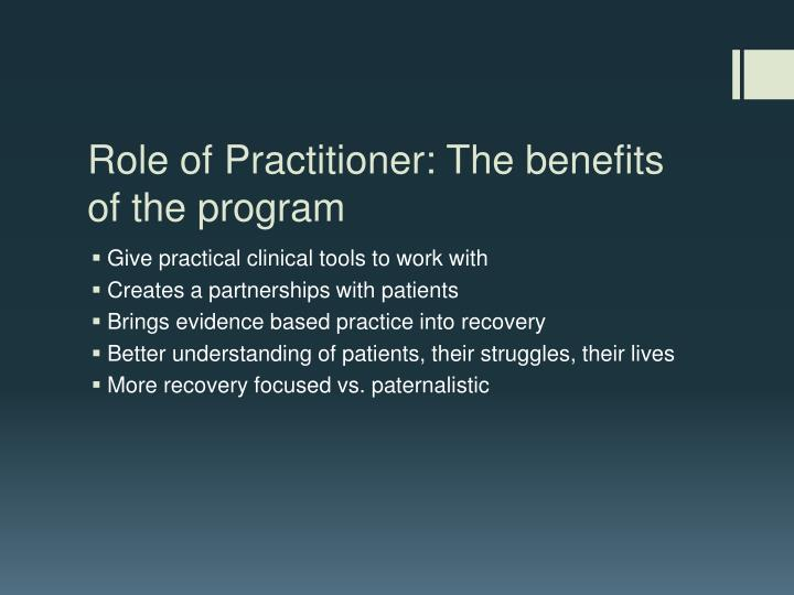 Role of Practitioner: The