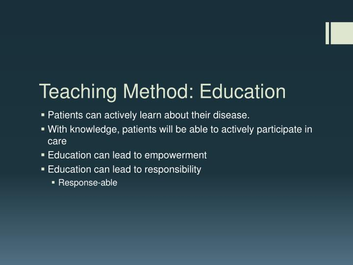 Teaching Method: Education