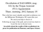 occultation of sao 60804 mag 8 0 by the trojan asteroid 911 agamemnon thurs morning 2012 january 19