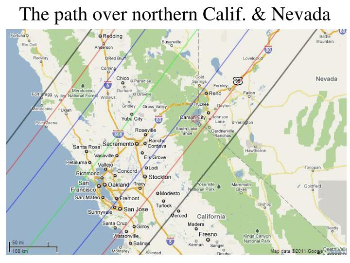 The path over northern Calif. & Nevada