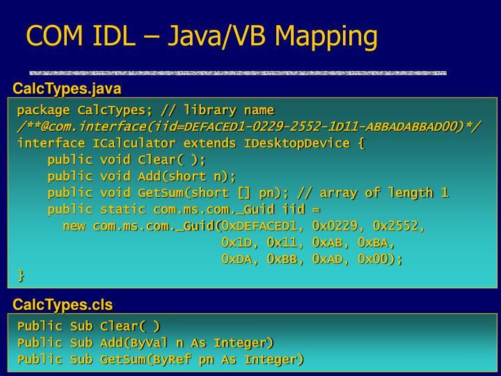 COM IDL – Java/VB Mapping