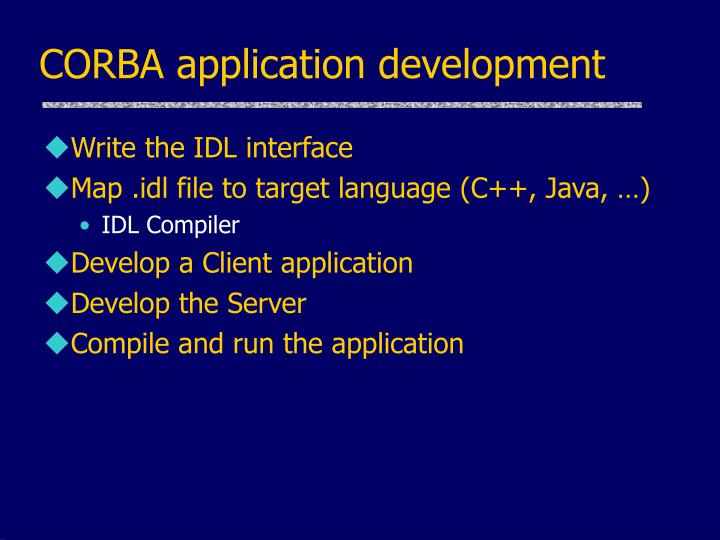 CORBA application development
