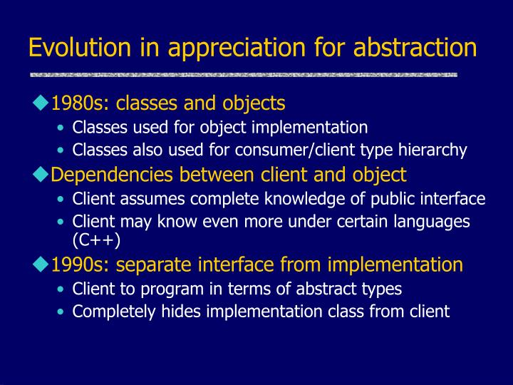 Evolution in appreciation for abstraction