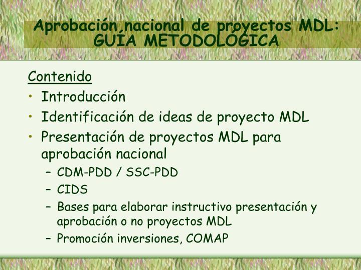 Aprobación nacional de proyectos MDL: GUÍA METODOLÓGICA