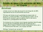 estudio de apoyo a la aplicaci n del mdl en uruguay1