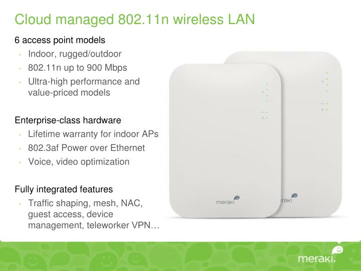 Cloud managed 802.11n wireless LAN