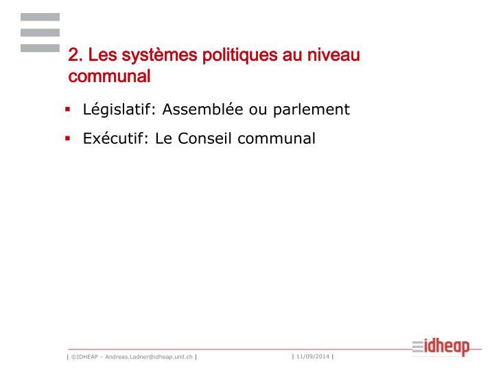 2. Les systèmes politiques au niveau communal