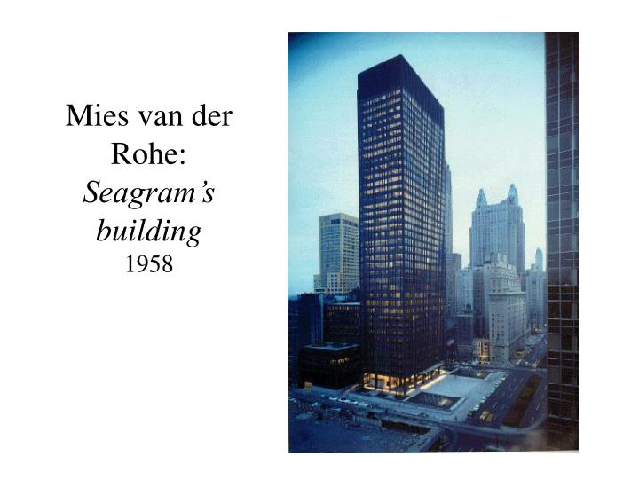 ppt mies van der rohe seagram s building 1958
