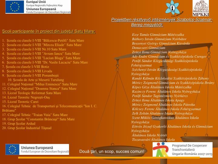 coli participante n proiect din judeul Satu Mare:
