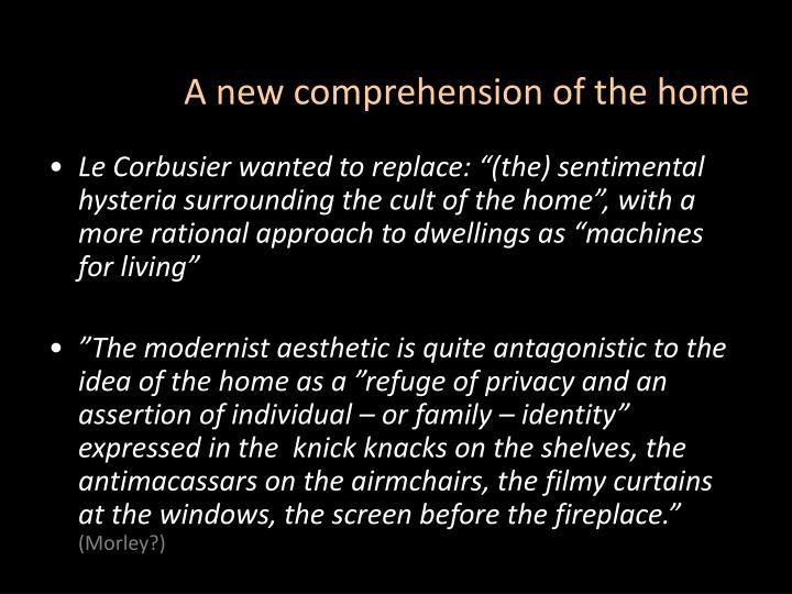 A new comprehension of the home