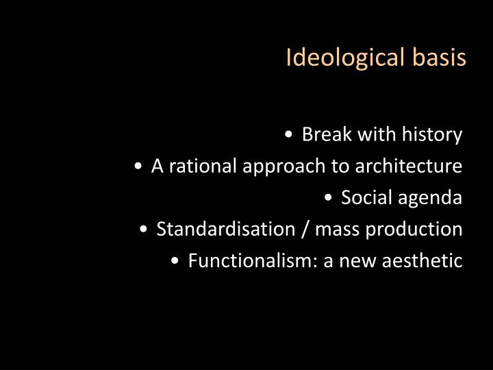 Ideological basis