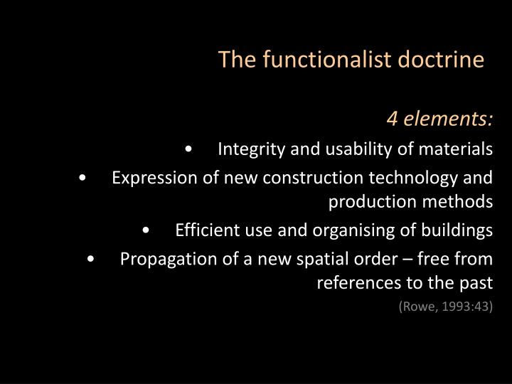 The functionalist doctrine