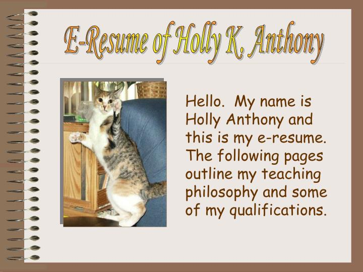 E-Resume of Holly K. Anthony