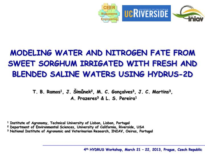 MODELING WATER AND NITROGEN FATE FROM SWEET SORGHUM IRRIGATED WITH FRESH AND BLENDED SALINE WATERS U...