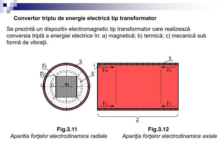 Convertor triplu de energie electrică tip transformator