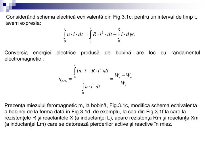 Considerând schema electrică echivalentă din Fig.3.1c,