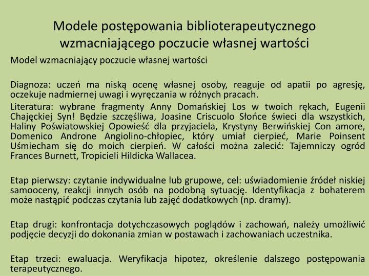 Modele postępowania biblioterapeutycznego wzmacniającego poczucie własnej wartości