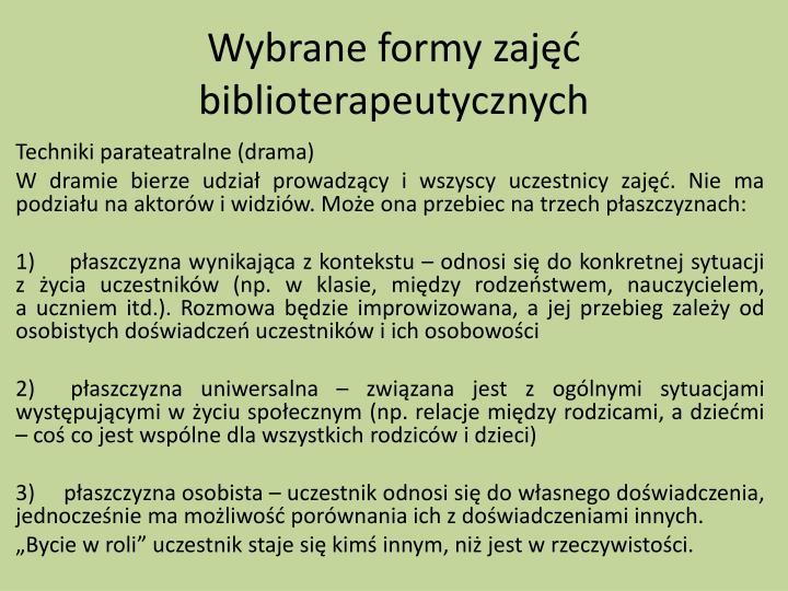 Wybrane formy zajęć biblioterapeutycznych