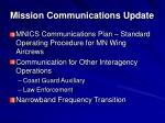 mission communications update