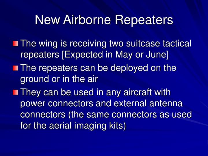 New Airborne Repeaters