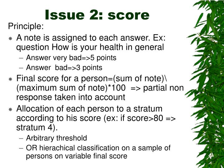 Issue 2: score