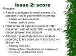 issue 2 score