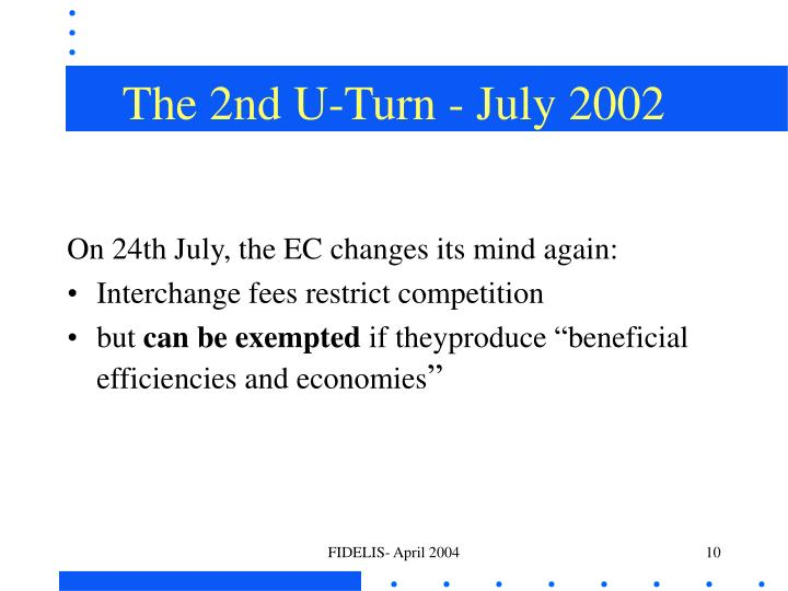 The 2nd U-Turn - July 2002