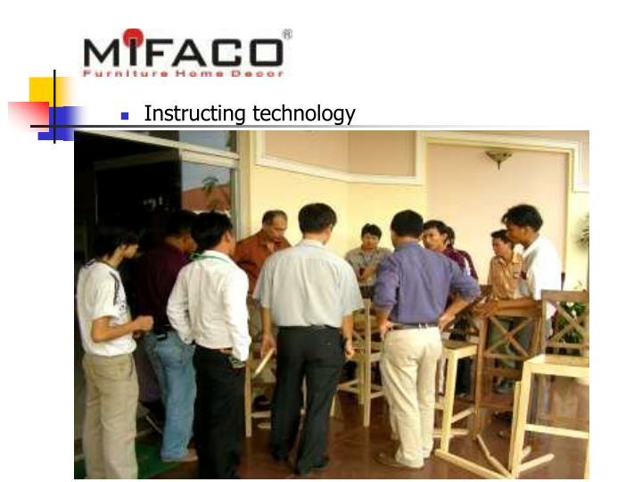 Instructing technology