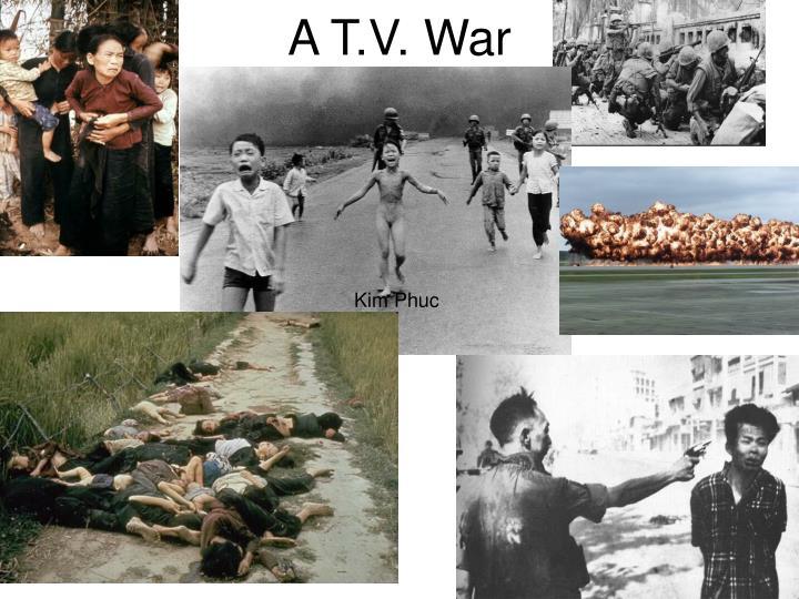 A T.V. War