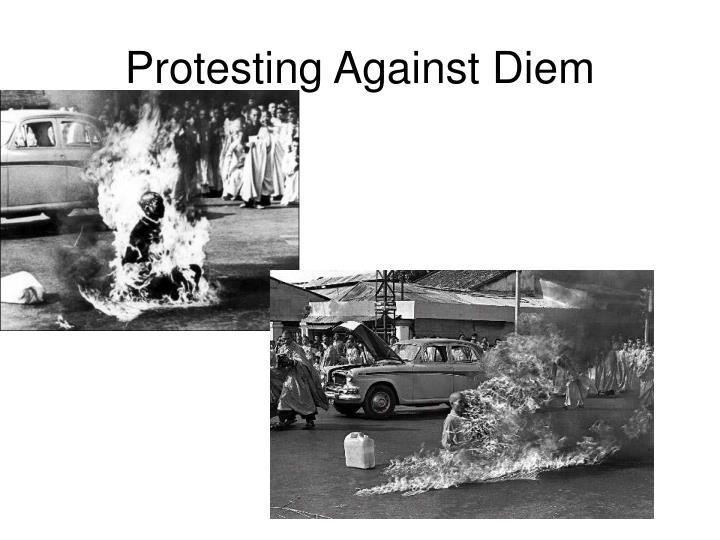 Protesting Against Diem