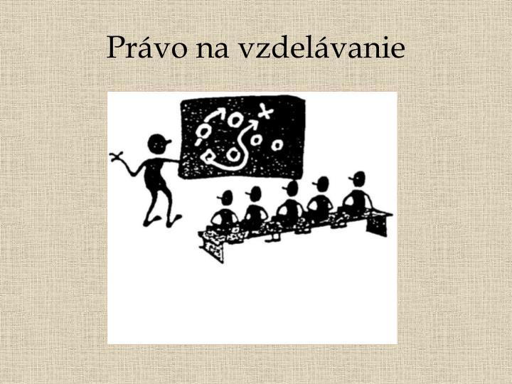 Právo na vzdelávanie