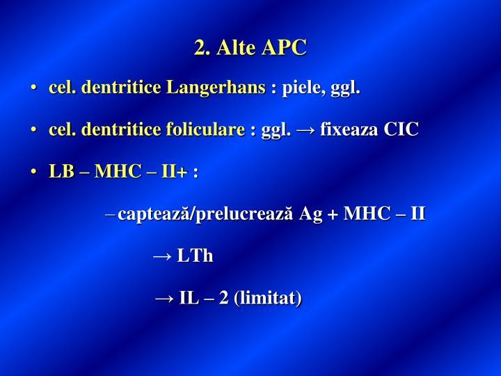 2. Alte APC