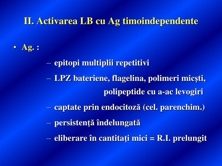 II. Activarea LB cu Ag timoi