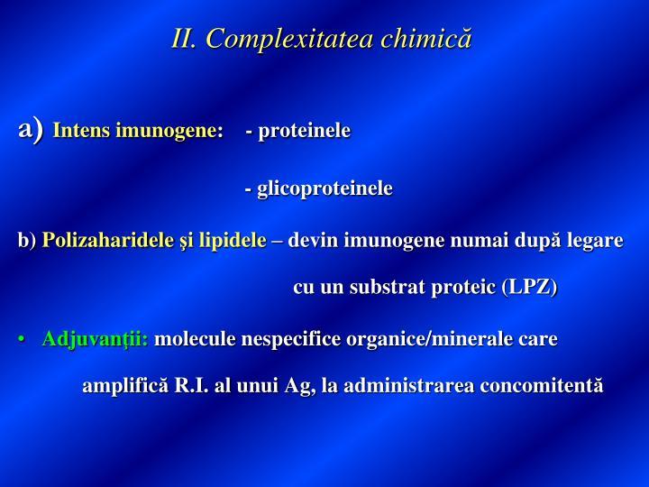 II. Complexitatea chimic