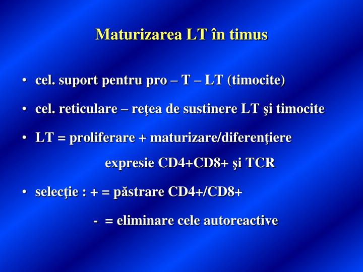 Maturizarea LT