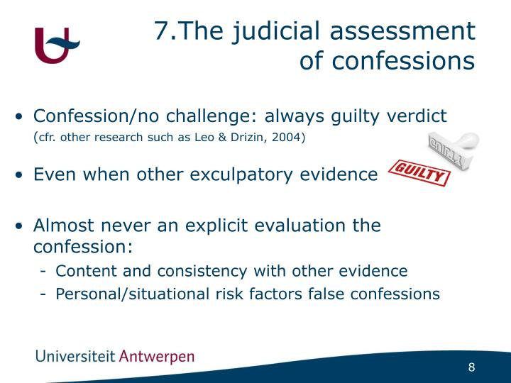 7.The judicial assessment