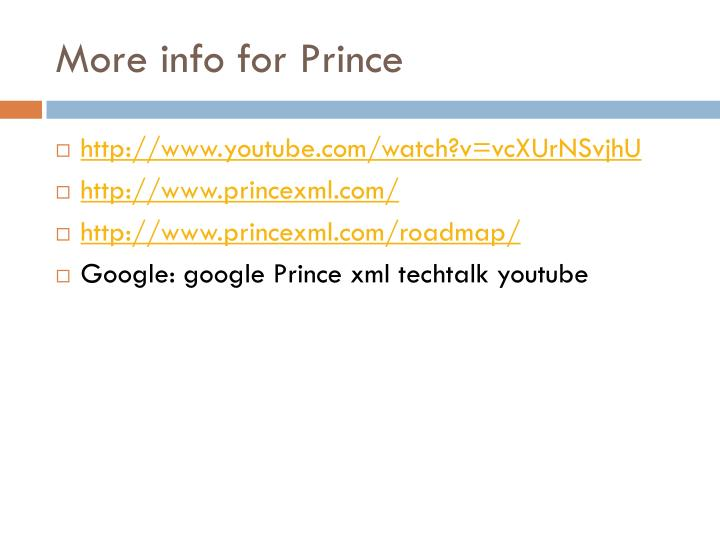 More info for Prince