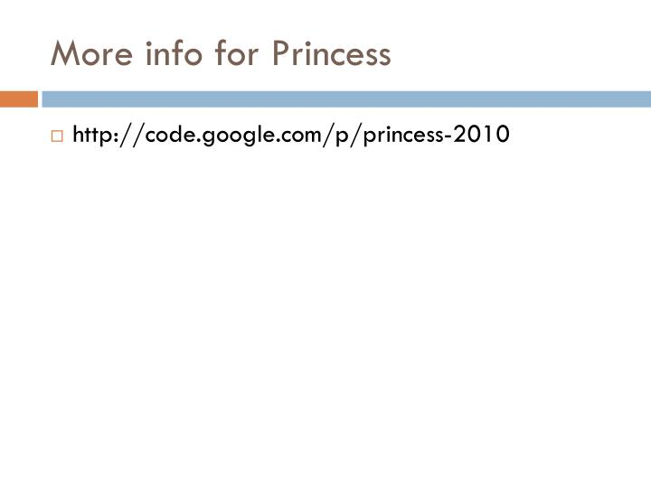 More info for Princess