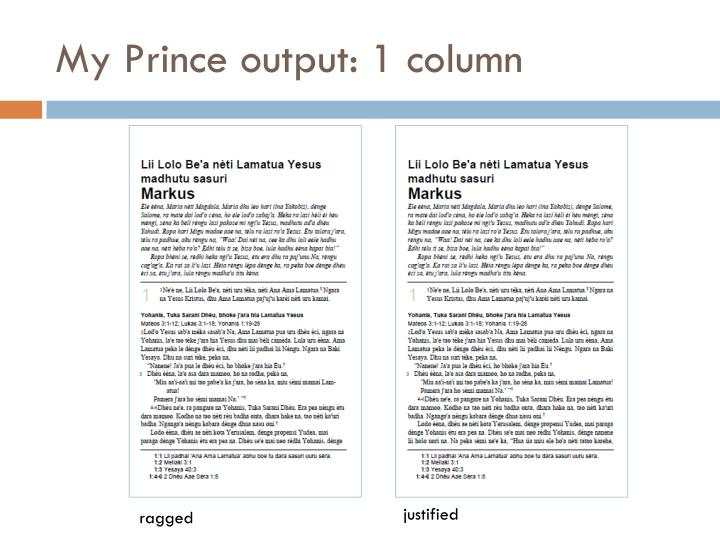 My Prince output: 1 column