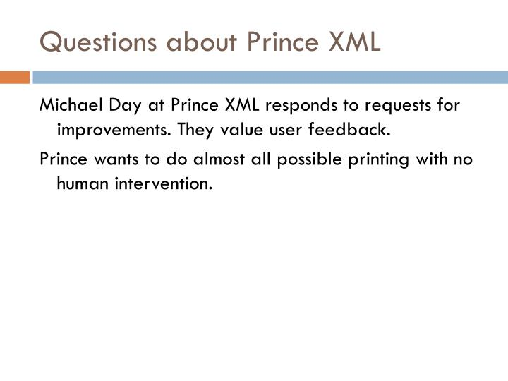 Questions about Prince XML