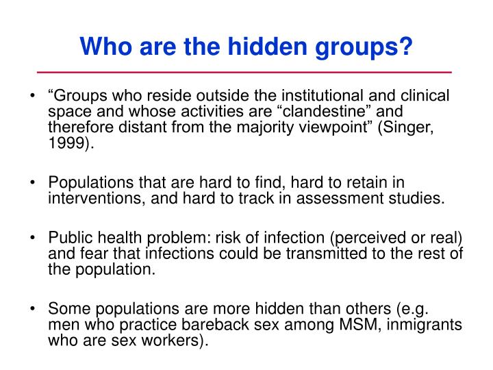 Who are the hidden groups?